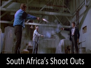 South Africa's Shoot Outs