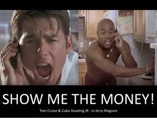 'Show Me the Money'! – Is there any hope?
