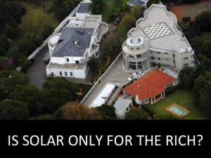 Read more about the article IS SOLAR ONLY FOR THE RICH?
